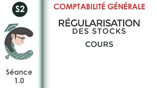 CG2; séance 1: les variations de stocks
