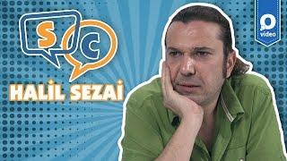 Halil Sezai'yle Çat Çat Soru Cevap :)
