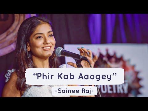 Phir Kab Aaogey - Sainee Raj Ft Baksheesh Singh | Spill Poetry