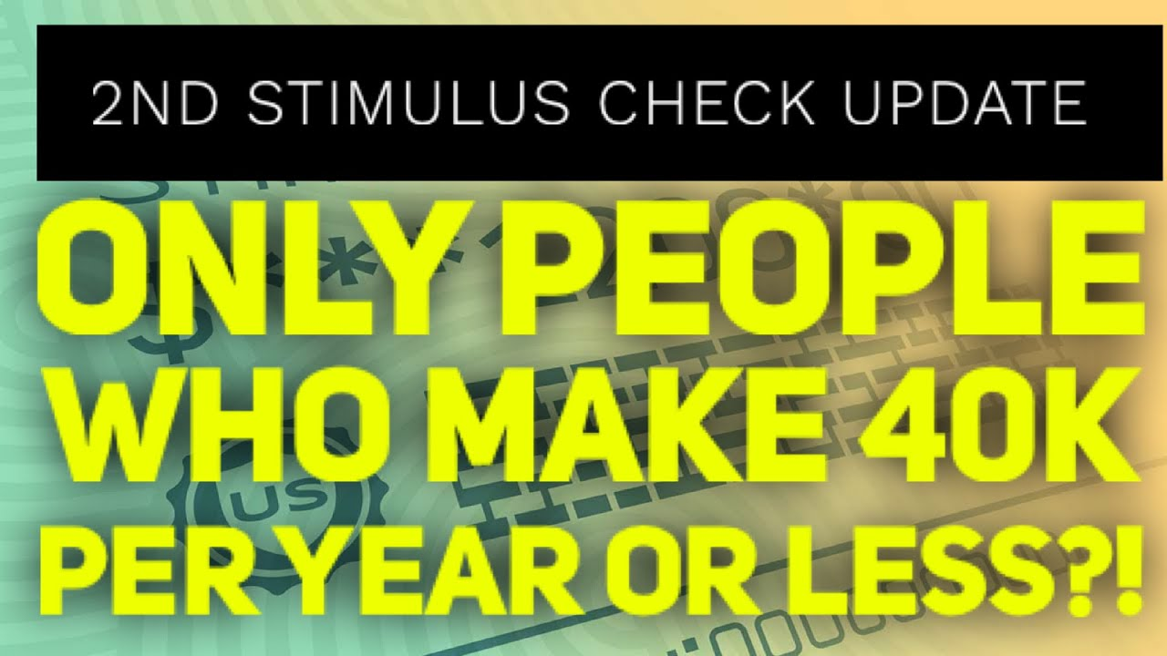 2nd Stimulus Update July 10th : Checks ONLY If You Make 40K Per Year Or Less?!
