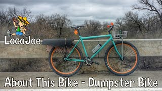 About This Bike - Dumpster Bike