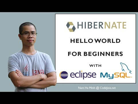 Hibernate Hello World Tutorial for Beginners with Eclipse and MySQL