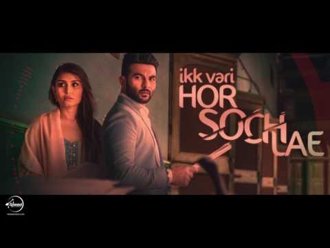 Ik Vaari Hor Soch Lae (Full Audio Song) | Harish Verma | Jaani | B Praak | Speed Records Classic
