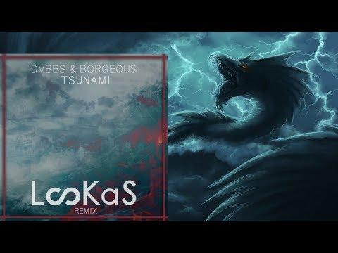 DVBBS & Borgeous - Tsunami (Lookas X HLTR$KLTR Trap Remix)