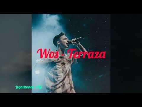 Wos Terraza Letra Youtube