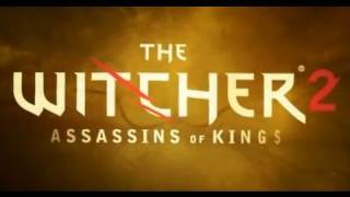 The Witcher 2: Official Launch Trailer