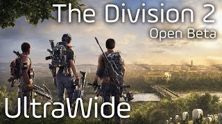 Open Beta   TC´s The Division 2    21:9 UltraWide