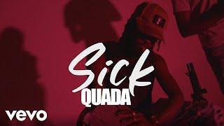 Смотреть клип Quada - Sick