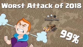 My Worst Attack of 2018 | Clash of Clans - COC