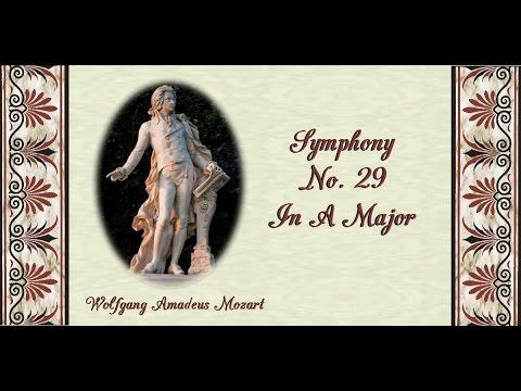 Mozart - Symphony No. 29 In A Major