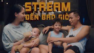MV Stream Đến Bao Giờ - Độ Mixi