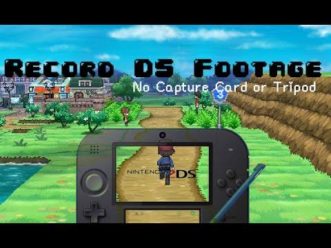 How to Record DS Footage - No Tripod or Capture Card (not me on the camera)