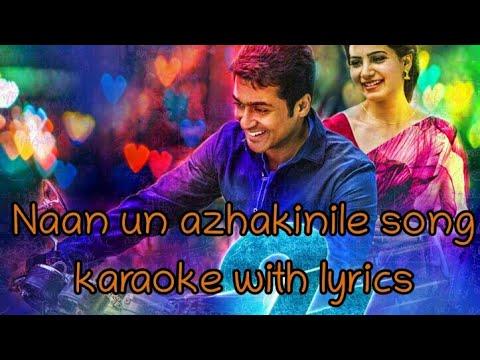 Naan un azaginile song karaoke and lyrics