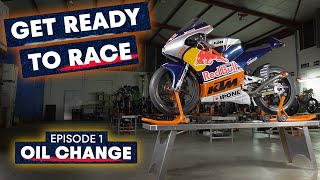 How to Change Your Oil Like A Pro MotoGP Mechanic | Get Ready To Race #1