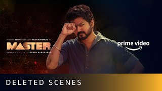 Master - Deleted Scene | Thalapathy Vijay, Vijay Sethupathi |Lokesh Kanagaraj |Amazon Prime Video