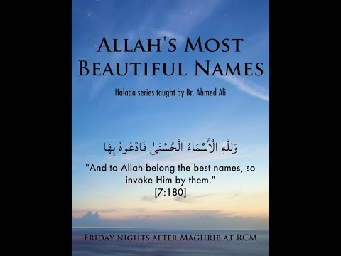Allah's Most Beautiful Names - Al-Haafiz & Al-Hafeez - Hafiz Ahmed Ali