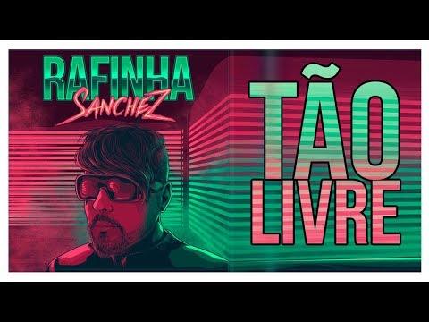 Rafinha Sanchez - Tão Livre (prod. XOKO)   Lyric Video