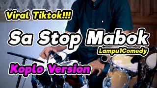 VIRAL TIKTOK TERBARU !!! SA JANJI TRA AKAN MABOK LAGI | Lampu1Comedy COVER KOPLO ( SA STOP MABOK )