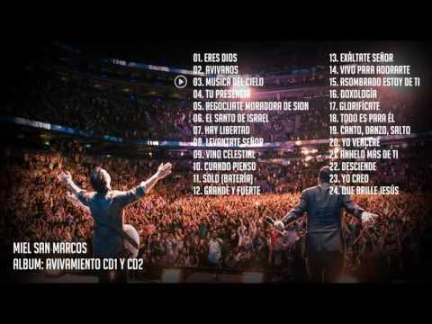 Avivamiento CD1 y CD2 - Miel San Marcos (Álbum Completo)