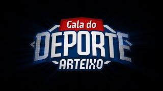 Organización de la Gala do Deporte de Arteixo 2019 - Video Resumen
