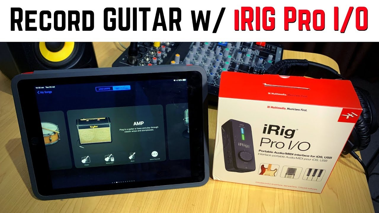 Irig Pro I O Guitar Recording In Garageband Ios Ipad Iphone