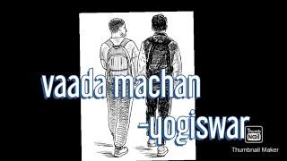 Vaada machan../tamil album/own song..