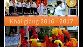 Rạng rỡ Việt Nam - Khai giảng năm học 2016-2017