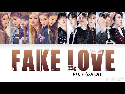 BTS X (G)I-DLE - FAKE LOVE (Mashup) [Color Coded Han/Rom/Eng Lyrics] (방탄소년단 X 여자아이들)