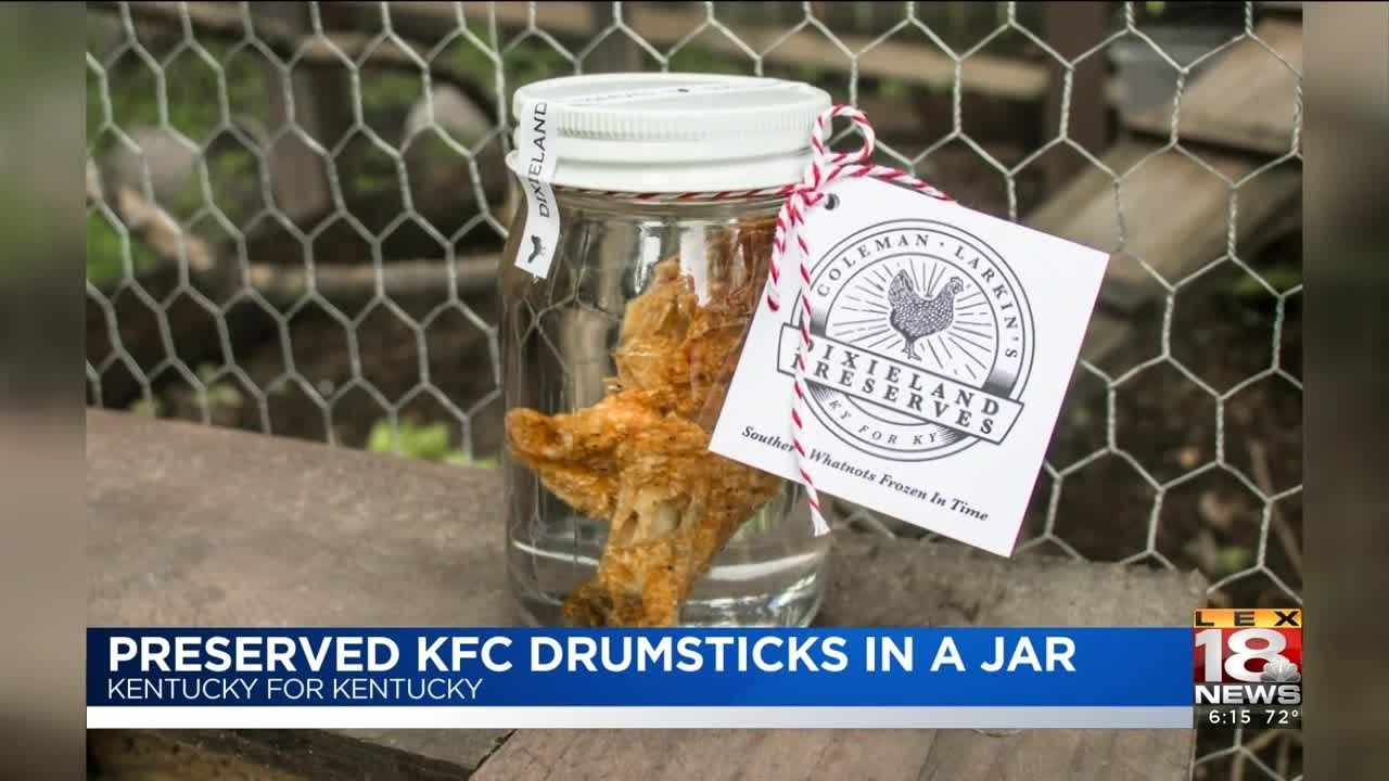 Kentucky For Kentucky Selling Preserved Kentucky Fried