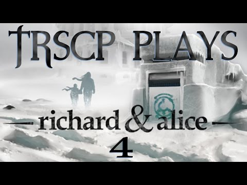 We Stumble Across An Abandoned House | TRSCP Plays Richard & Alice! Ep  4
