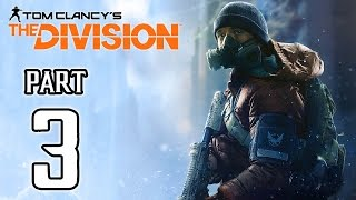 The Division Walkthrough PART 3 (PS4) No Commentary Gameplay @ 1080p HD ✔