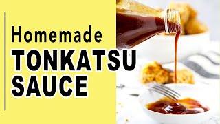 Homemade Tonkatsu Sauce Recipe