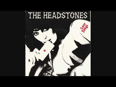 The Headstones-Give Me Love