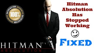 Repeat youtube video Hitman 5 Absolution has stopped working - Error Fixed