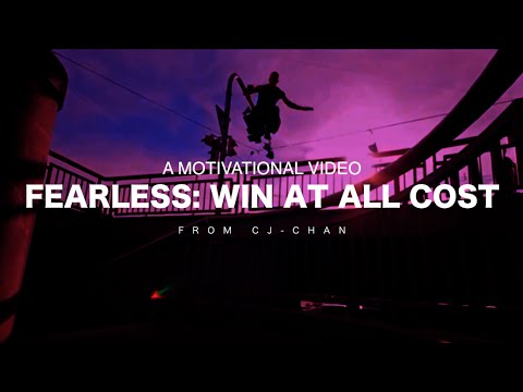 Fearless: Win at all Cost – Motivational Video