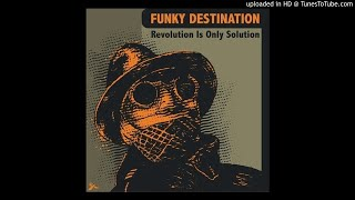 Funky Destination-The Inside Man (Soopasoul Remix)