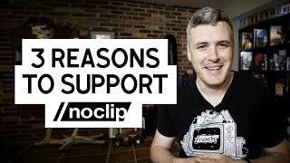 3 Reasons to Support Noclip on Patreon