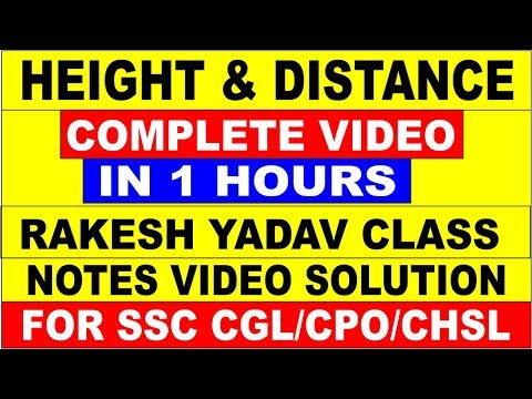 HEIGHT AND DISTANCE COMPLETE VIDEO IN 1 HOUR[RAKESH YADAV CLASS NOTES BOOKS VIDEO SOLUTION ] FOR CGL