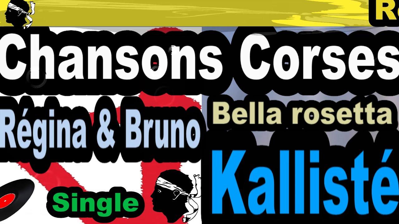 CHANSONS CORSES  RÉGINA & BRUNO - SINGLE BELLA ROSETTA - COPPELIA OLIVI
