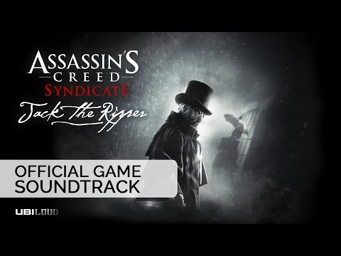 Assassin's Creed Syndicate: Jack The Ripper (OST) / Bear McCreary - Theme