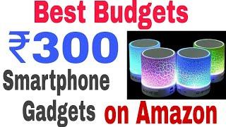 Best Smartphone Gadgets on Amazon Under 300 Rupees - 2017
