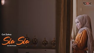 Gambar cover CUT ZUHRA - SIA SIA (Official Musik Video)