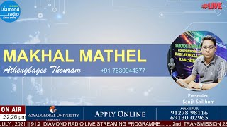MAKHAL MATHEL WITH LIVE CHAT  || 3rd AUGUST  2021 || DIAMOND RADIO LIVE STREAMING