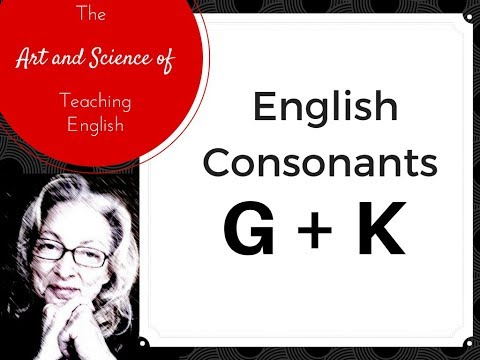 How to Pronounce English K and G