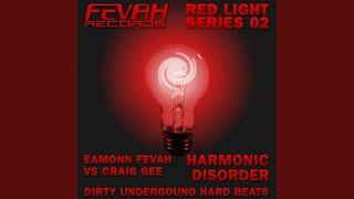 Harmonic Disorder (Craig Gee vs Eamonn Fevah Mix)