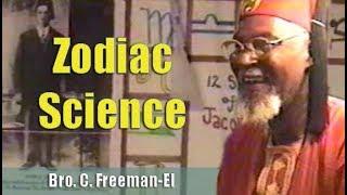 Bro. C. Freeman-El | Zodiac Science - (21Sep02) Pt. 1/3