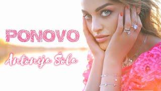 Смотреть клип Antonija Šola - Ponovo
