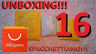 ALIEXPRESS unboxing n°16, spacchettiamo insieme