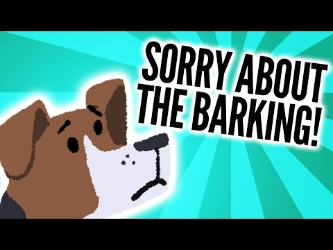 Would You Die If You Didn't Bark, Ha?