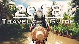 connectYoutube - 18 Best Travel Destinations of 2018 | Where to Travel This Year!
